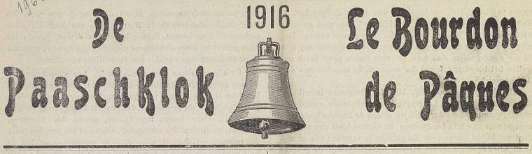Photo (Vlaams instituut voor archivering) de : De Paaschklok. [S. l.], [1916 ?]-[1918 ?]. ISSN 2494-4475.