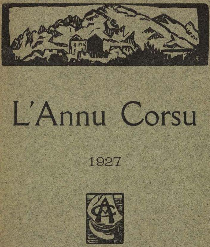 Photo (Musée de la Corse (Corte, Haute-Corse)) de : L'Annu côrsu. Nice, 1923-1936. ISSN 2021-1481.