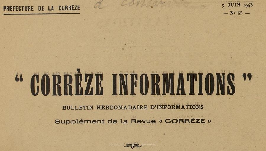 Photo (Collections du Centre d'études et musée Edmond-Michelet, ville de Brive) de : Corrèze informations. Tulle, 1941-[1943 ?]. ISSN 2024-309X.