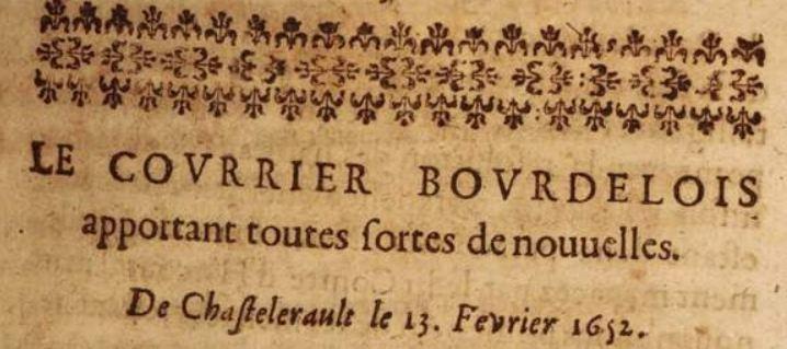 Photo (Bayerische Staatsbibliothek München, 4 Gall.g. 234-3,1/76#Cah.31, S. 3, urn:nbn:de:bvb:12-bsb10356727-2) de : Le Courrier bourdelois, apportant toutes sortes de nouvelles. A Paris: chez Salomon de La Fosse, M. DC. LII.. ISSN 2108-7369.