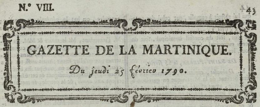 Photo (Bibliothèque municipale (Nantes)) de : Gazette de la Martinique. Saint-Pierre, 1766-[1793 ?]. ISSN 2428-1611.