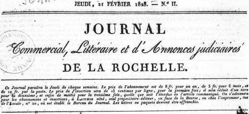Photo (BnF / Gallica) de : Journal commercial, littéraire et d'annonces judiciaires de La Rochelle. La Rochelle: Lacurie aîné, 1828-1829. ISSN 2130-1476.