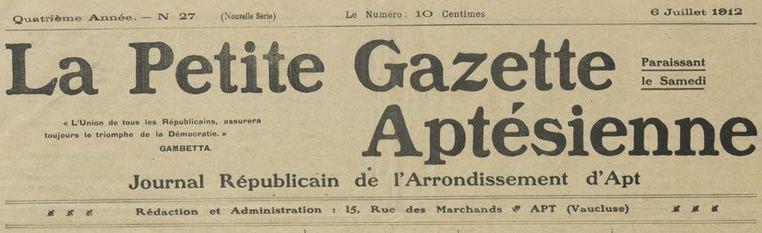 Photo (BnF / Gallica) de : La Petite gazette aptésienne. Apt, 1909-1919. ISSN 2134-5651.