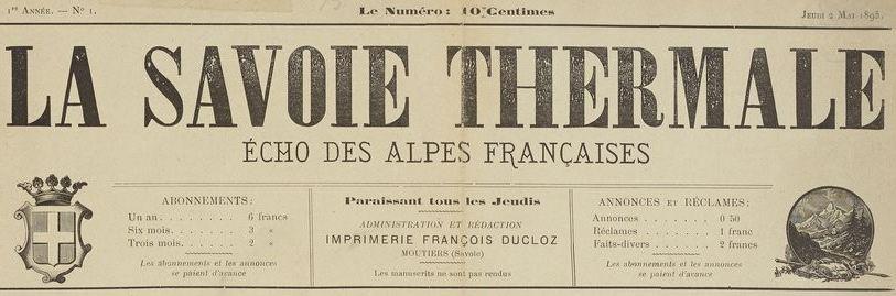 Photo (BnF / Gallica) de : La Savoie thermale. Moûtiers, 1895-[1924 ?]. ISSN 2137-8347.