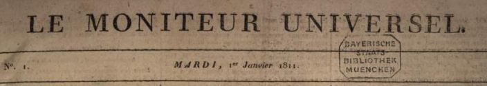 Photo (Bayerische Staatsbibliothek München, 2 Eph.pol. 63 v-46, S. 5, urn:nbn:de:bvb:12-bsb10487408-6) de : Le Moniteur universel. Paris, 1811-1901. ISSN 1169-2529.