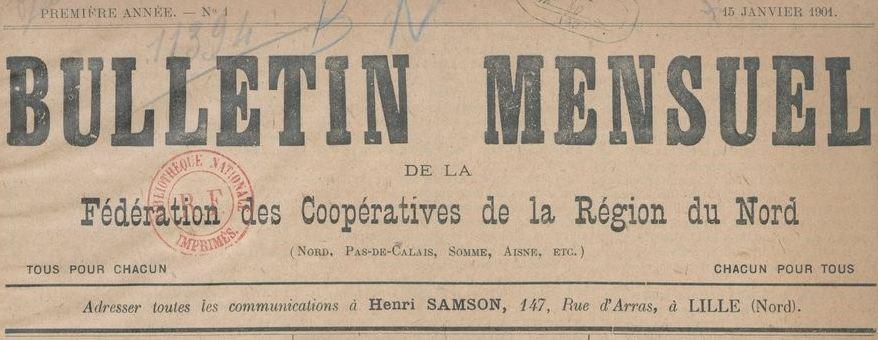 Photo (BnF / Gallica) de : Bulletin mensuel de la Fédération des coopératives de la région du Nord. Lille, 1901-[1912 ?]. ISSN 2123-0544.