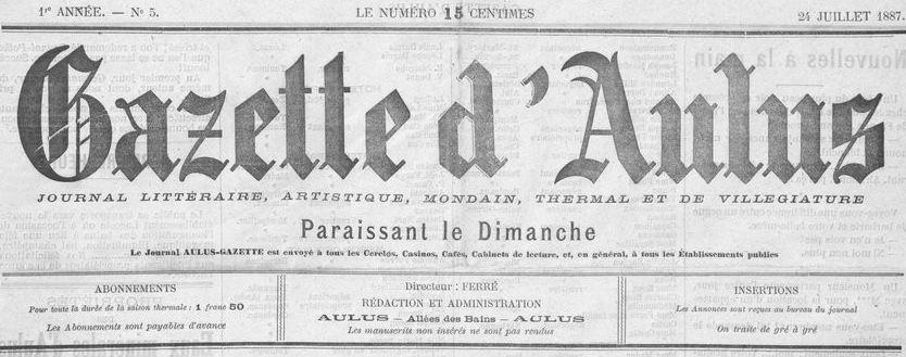 Photo (BnF / Gallica) de : Gazette d'Aulus. Aulus-les-Bains, 1887-[1893 ?]. ISSN 2021-1899.