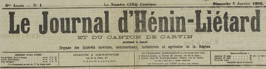 Photo (BnF / Gallica) de : Le Journal d'Hénin-Liétard et du canton de Carvin. Hénin-Liétard, 1897-1914. ISSN 2130-2286.