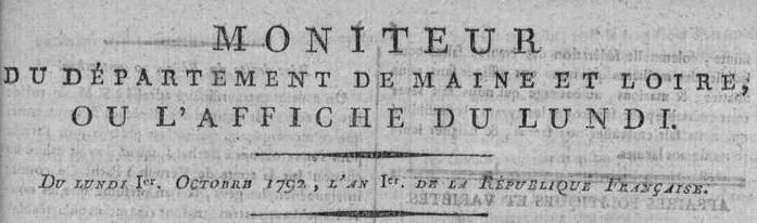 Photo (Maine-et-Loire. Archives départementales) de : Moniteur du département de Maine-et-Loire ou l'Affiche du lundi. [S.l.], [1792 ?]. ISSN 2132-4743.