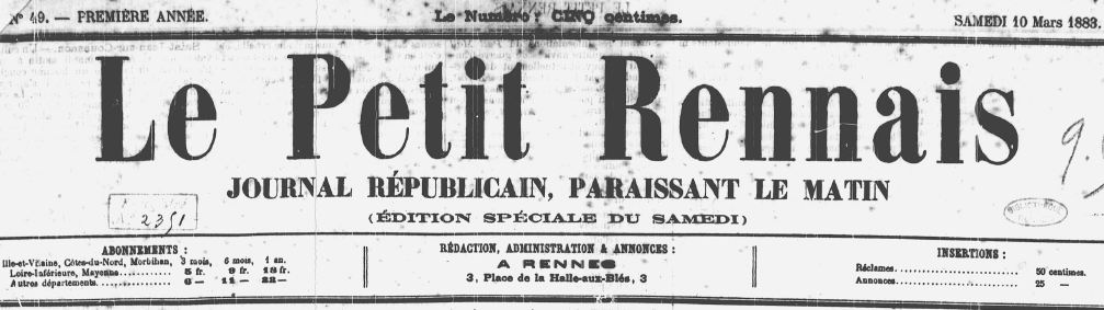 Photo (Bibliothèque de Rennes métropole, Les Tablettes rennaises) de : Le Petit Rennais. Rennes, [1883 ?]-1904. ISSN 2134-4213.