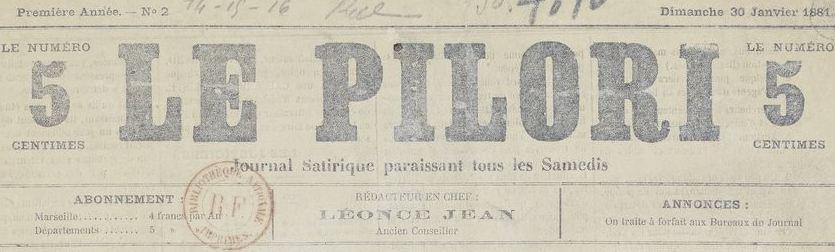 Photo (BnF / Gallica) de : Le Pilori. Marseille, 1881-[1912 ?]. ISSN 2134-9649.
