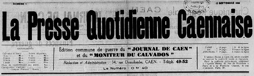 Photo (Centre régional des lettres (Basse-Normandie)) de : La Presse quotidienne caennaise. Caen, 1939-1944. ISSN 2135-2348.