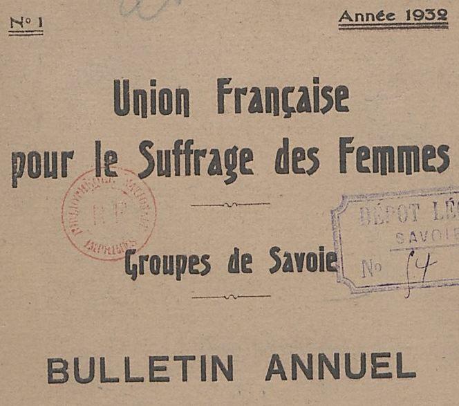 Photo (BnF / Gallica) de : Bulletin annuel. Union française pour le suffrage des femmes, Groupes de Savoie. Chambéry, 1932-[1938 ?]. ISSN 2139-4253.
