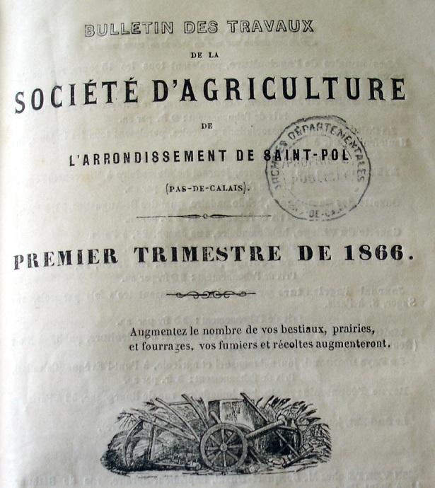 Photo (Société des amis de Panckoucke) de : Bulletin des travaux de la Société d'agriculture de l'arrondissement de Saint-Pol (Pas-de-Calais). Saint-Pol, [1860 ?-1880 ?]. ISSN 2557-2962.
