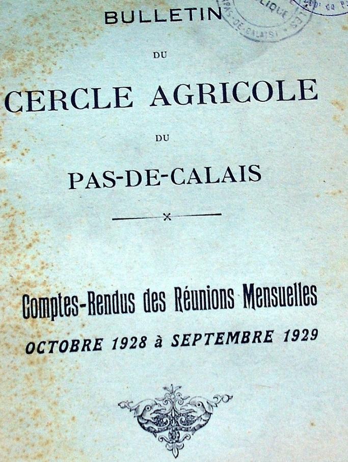 Photo (Société des amis de Panckoucke) de : Bulletin du Cercle agricole du Pas-de-Calais. Arras: Impr. Rohard-Courtin, 1886-1939. ISSN 2024-0678.