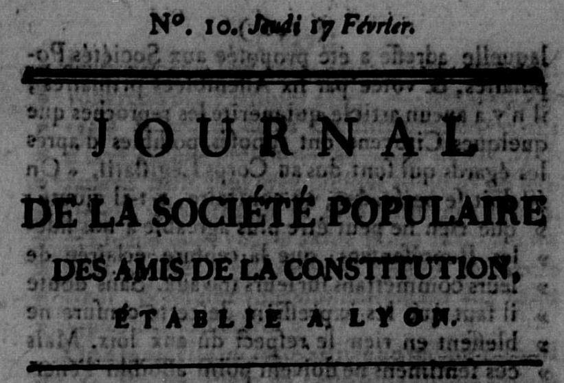 Photo (Calvados. Archives départementales) de : Journal de la Société populaire des amis de la constitution établie à Lyon. Lyon, 1791. ISSN 2130-467X.