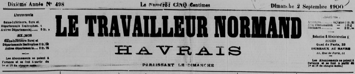Photo (BnF / Gallica) de : Le Travailleur normand havrais. Le Havre, [1897 ?-1910 ?]. ISSN 2110-4093.