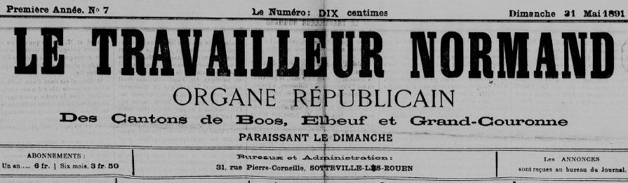 Photo (BnF / Gallica) de : Le Travailleur normand. Sotteville-lès-Rouen, 1891-[1910 ?]. ISSN 2556-1936.