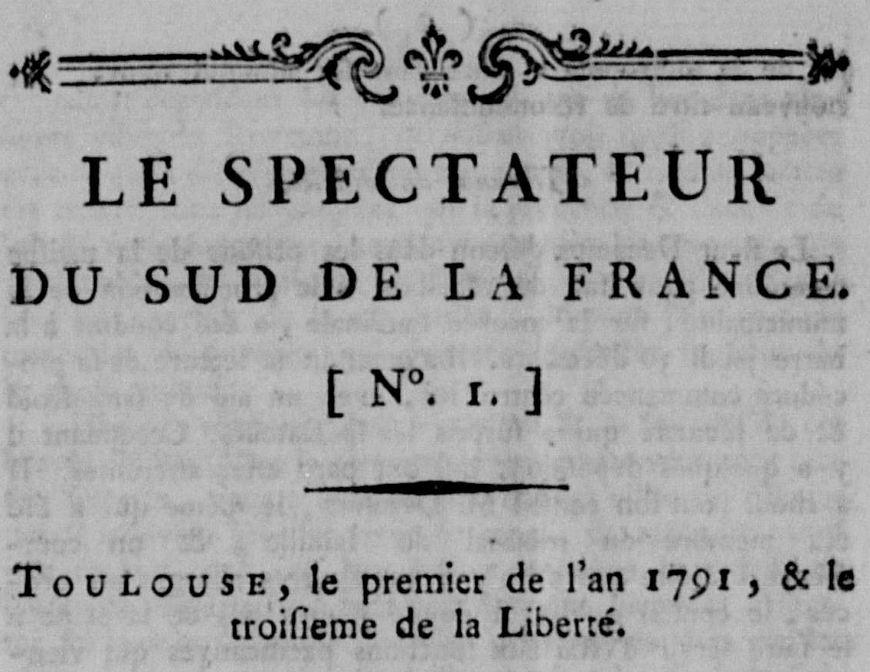 Photo (Calvados. Archives départementales) de : Le Spectateur du Sud de la France. Toulouse, 1791. ISSN 2107-917X.