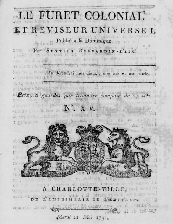 Photo (Calvados. Archives départementales) de : Le Furet colonial et réviseur universel. Charlotte-Ville, Roseau, 1791-[1792 ?]. ISSN 2521-2036.