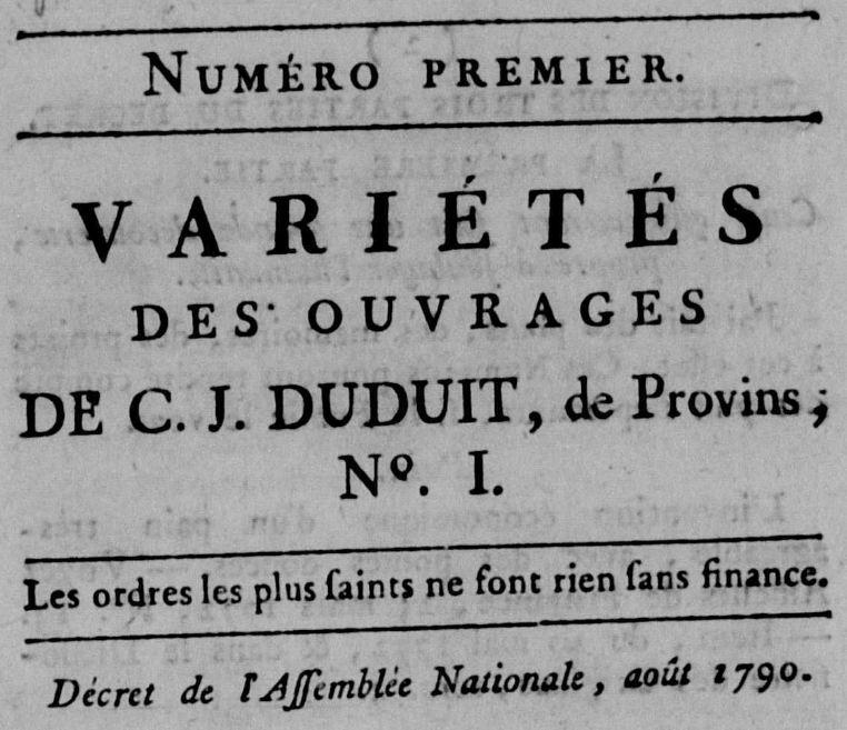 Photo (Calvados. Archives départementales) de : Variétés des ouvrages de C. J. Duduit, de Provins. Provins, [1790 ?]. ISSN 2556-8868.
