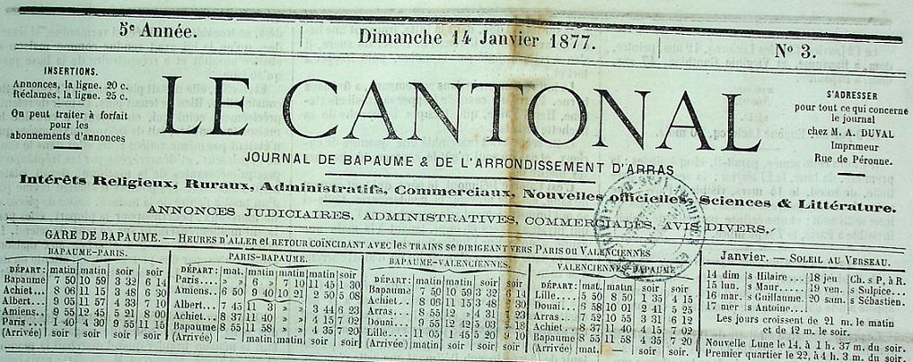 Photo (Société des amis de Panckoucke) de : Le Cantonal. Bapaume, 1872-[1914 ?]. ISSN 2123-4132.