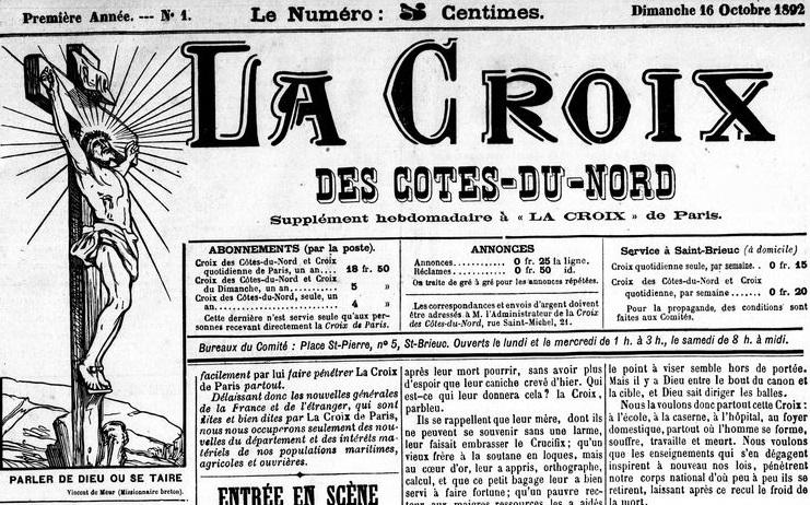 Photo (Côtes-d'Armor. Archives départementales) de : La Croix des Côtes-du-Nord. Saint-Brieuc: Goinguené-Le Maout, 1892-1907. ISSN 1956-9610.