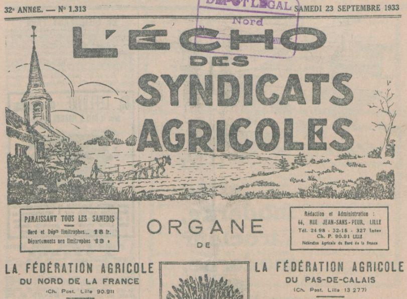 Photo (BnF / Gallica) de : L'Écho des syndicats agricoles. [Éd. du Pas-de-Calais]. Lille, Arras, 1933-1944. ISSN 2126-5356.