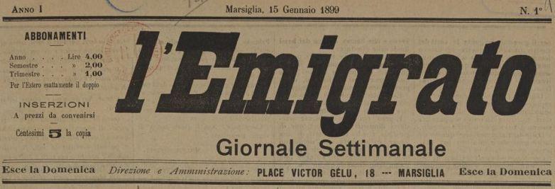 Photo (BnF / Gallica) de : L'Emigrato. Marsiglia, 1899-[1900 ?]. ISSN 2127-2549.