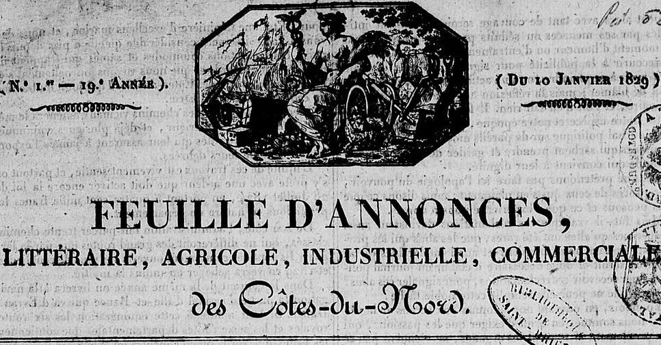 Photo (Côtes-d'Armor. Archives départementales) de : Feuille d'annonces, littéraire, agricole, industrielle, commerciale des Côtes-du-Nord. Saint-Brieuc: Louis-Mathieu Prud'homme, 1829-1839. ISSN 1966-1185.