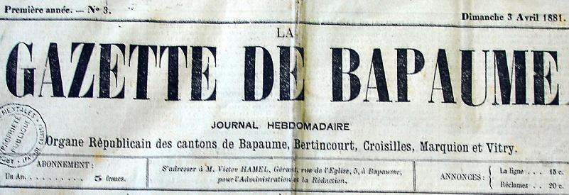 Photo (Société des amis de Panckoucke) de : La Gazette de Bapaume. Bapaume, 1881-1910. ISSN 2128-5683.
