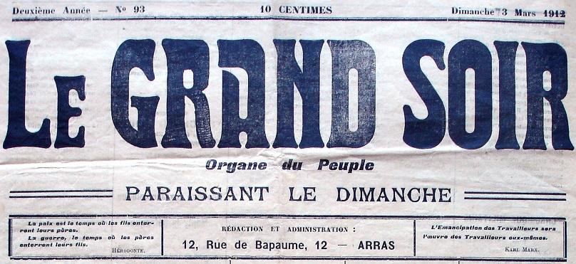Photo (Société des amis de Panckoucke) de : Le Grand soir. Arras, 1911-[1914 ?]. ISSN 2128-9727.