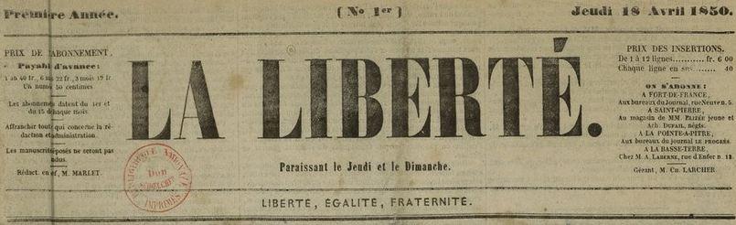 Photo (BnF / Gallica) de : La Liberté. Fort-de-France, 1850-[1851 ?]. ISSN 2428-1697.