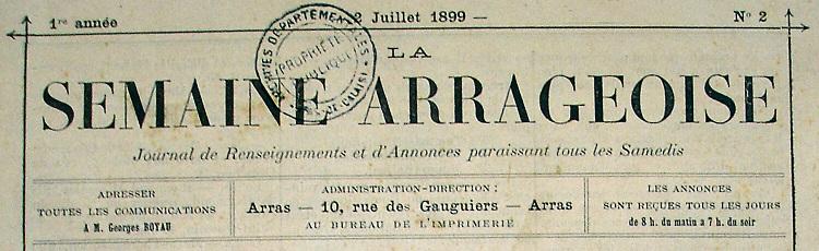 Photo (Société des amis de Panckoucke) de : La Semaine arrageoise. Arras, 1899-[1902 ?]. ISSN 2137-9092.