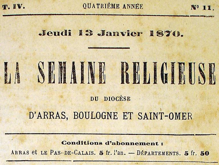 Photo (Société des amis de Panckoucke) de : Semaine religieuse du diocèse d'Arras, Boulogne et Saint-Omer. Arras, 1866-1944. ISSN 2137-9785.