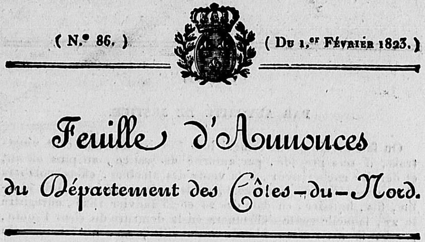 Photo (Côtes-d'Armor. Archives départementales) de : Feuille d'annonces du département des Côtes-du-Nord. Saint-Brieuc: Louis-Mathieu Prud'homme, 1821-1829. ISSN 1966-1037.