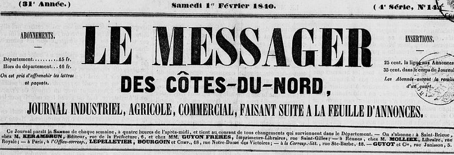 Photo (Côtes-d'Armor. Archives départementales) de : Le Messager des Côtes-du-Nord. Saint-Brieuc: Francisque Guyon, 1839-1840. ISSN 1966-1045.
