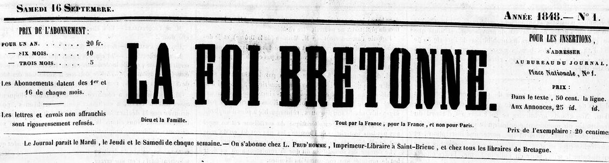 Photo (Côtes-d'Armor. Archives départementales) de : La Foi bretonne. Saint-Brieuc: Impr. de L. Prud'homme, 1848-1868. ISSN 1282-8254.