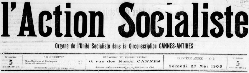 Photo (BnF / Gallica) de : L'Action socialiste. Cannes, 1905-[1912 ?]. ISSN 2120-2079.
