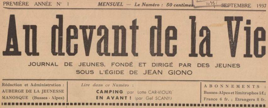 Photo (BnF / Gallica) de : Au devant de la vie. Manosque, 1937-[1938?]. ISSN 2021-6114.