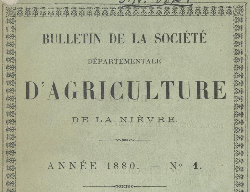 Photo (BnF / Gallica) de : Bulletin de la Société départementale d'agriculture de la Nièvre. Nevers, 1880-1946. ISSN 2262-6913.