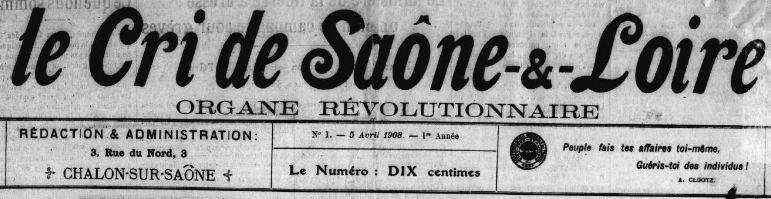 Photo (BnF / Gallica) de : Le Cri de Saône-et-Loire. Chalon-sur-Saône, 1908-[1909 ?]. ISSN 2125-0766.