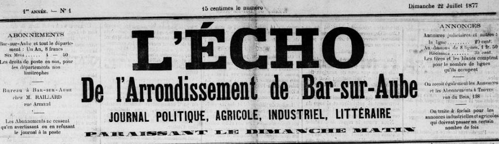 Photo (BnF / Gallica) de : L'Écho de l'arrondissement de Bar-sur-Aube. Bar-sur-Aube, 1877-1907. ISSN 2263-1496.
