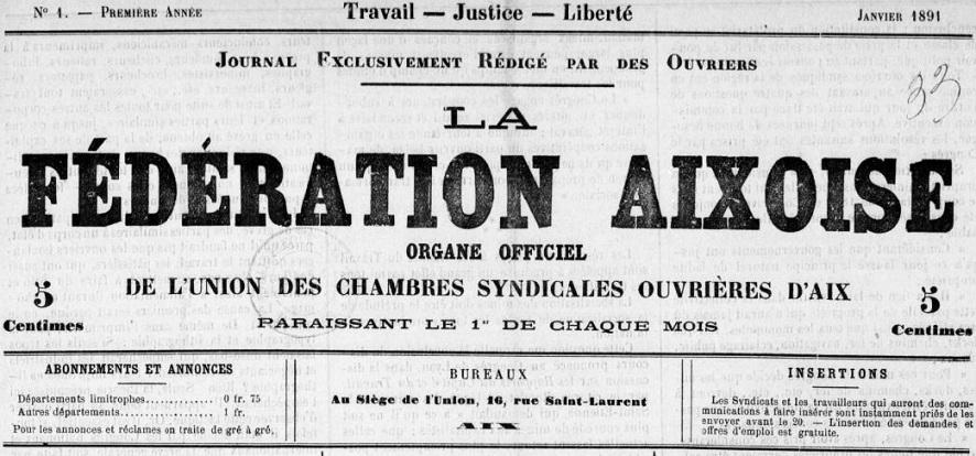 Photo (BnF / Gallica) de : La Fédération aixoise. Aix-en-Provence: Union des chambres syndicales ouvrières d'Aix, 1891-1903. ISSN 2127-8350.