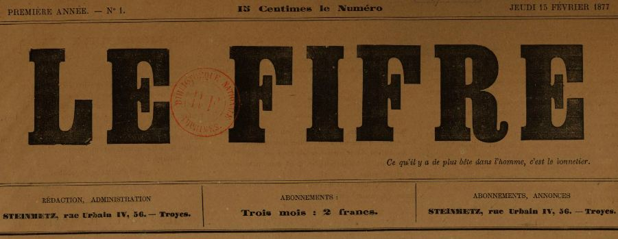Photo (BnF / Gallica) de : Le Fifre. Troyes, 1877. ISSN 2267-7054.