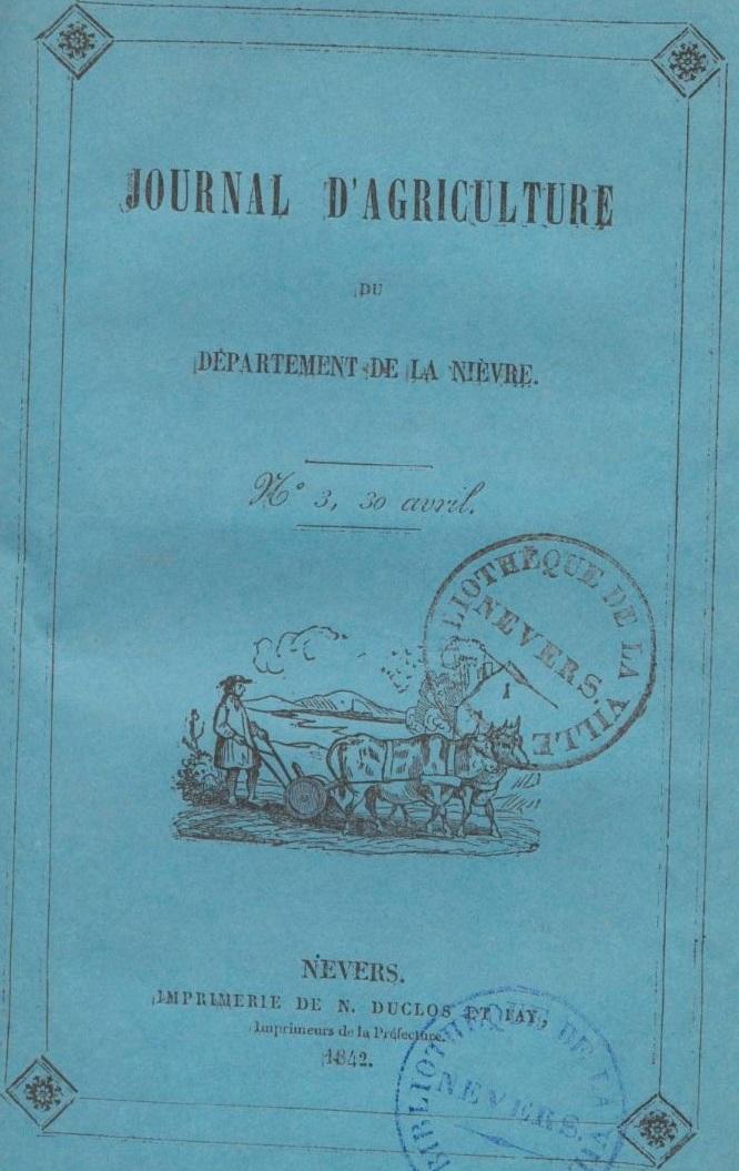 Photo (BnF / Gallica) de : Journal d'agriculture du département de la Nièvre. Nevers, 1842-1845. ISSN 1957-8946.