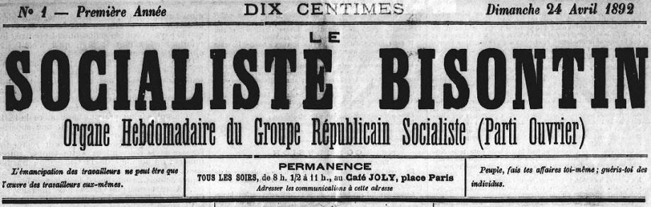 Photo (BnF / Gallica) de : Le Socialiste bisontin. Besançon, 1892. ISSN 2138-1615.