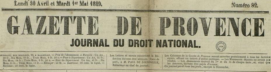 Photo (Bibliothèque municipale (Lyon)) de : Gazette de Provence. Marseille, 1849-[1850 ?]. ISSN 2128-668X.