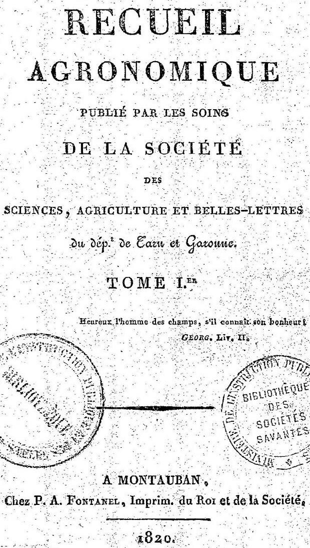 Photo (BnF / Gallica) de : Recueil agronomique. Montauban: P. A. Fontanel, 1820-1925. ISSN 1954-6084.