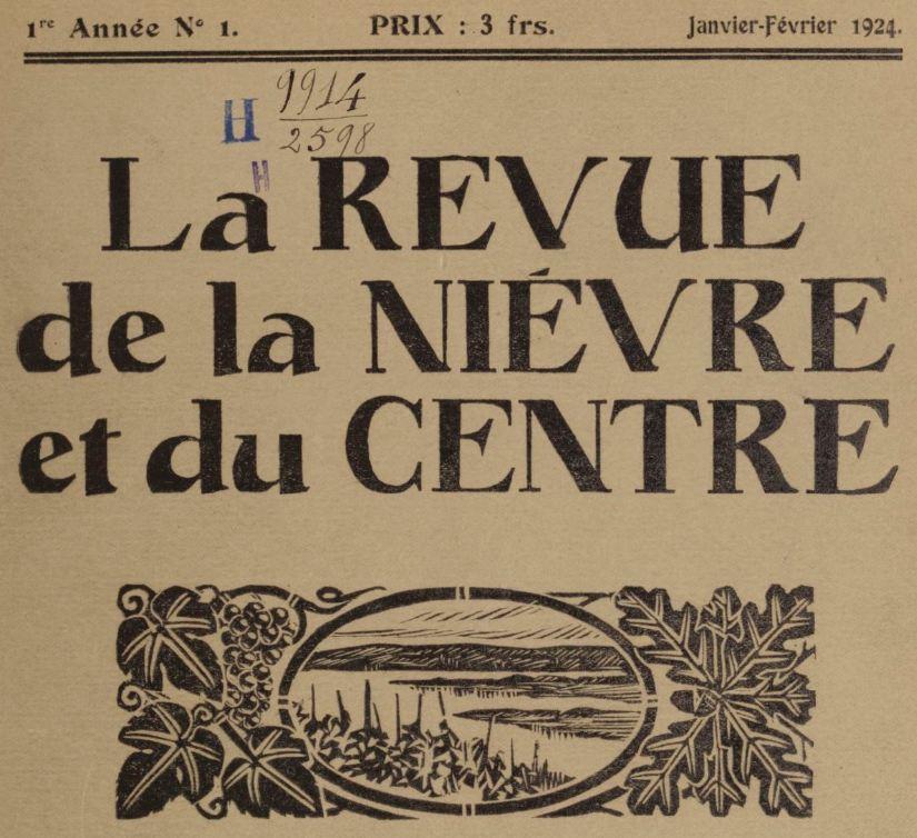 Photo (BnF / Gallica) de : La Revue de la Nièvre et du Centre. Paris, Nevers, 1924-1925. ISSN 1245-5490.